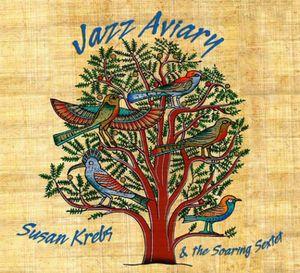 KREBS, SUSAN & THE SOARING SEXTET: JAZZ A