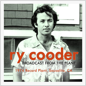 Broadcast from the Plant - Ry Cooder
