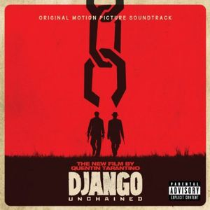 Quentin Tarantino's Django Unchained /  O.S.T. [Explicit Content]