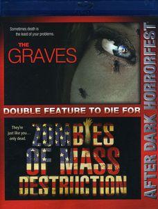 Graves & Zombies of Mass Destruction