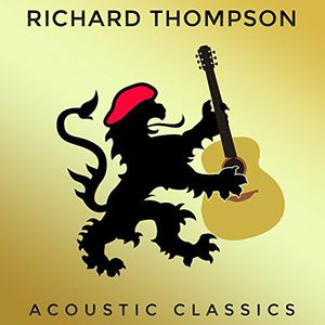 Acoustic Classics - Richard Thompson