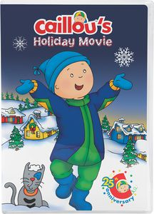 Caillou: Caillou's Holiday Movie