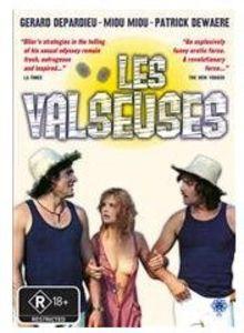 Les Valseuses (Gist)