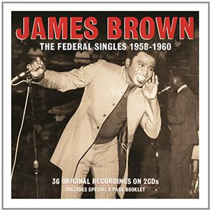 Federal Singles 1958-60 - James Brown