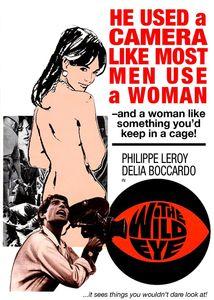 Wild Eye Aka L'occhio Selvaggio