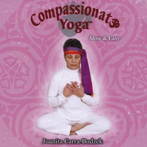 Compassionate Yoga Slow & Easy