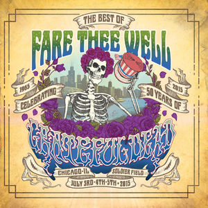 Fare Thee Well (The Best of) - Grateful Dead
