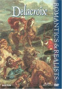 Romantics & Realists: Delacroix