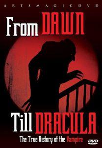 From Dusk Till Dracula: True History of Vampire