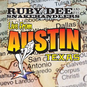Ruby Dee & The Snakehandlers - Live from Austin, Texas
