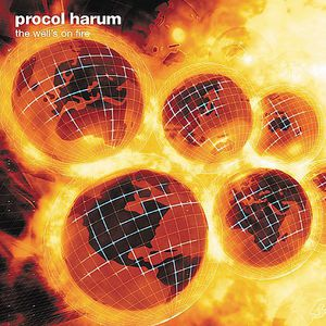 Procol Harum ~ Not unexpectedly's on Fire (new)