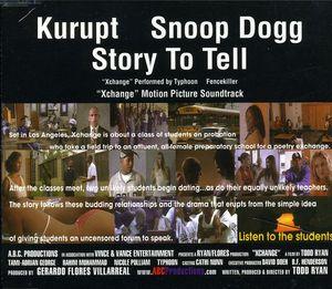 kurupt/snoop dogg life story to tell