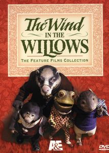 Wind in the Willows: Feature Films Collection
