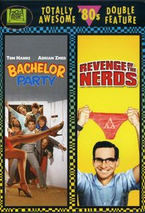 Bachelor Party/ Revenge of the Nerds