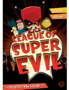 League of Super Evil: Season 1 - Vol 1
