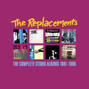 Complete Studio Albums 1981-1990 - Replacements