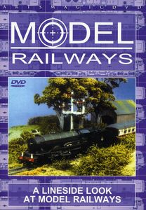 Model Railways: A Lineside Look at Model Railways