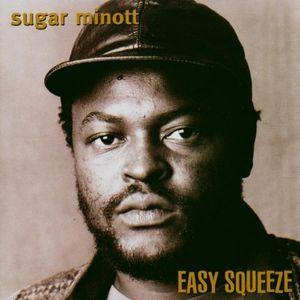 Easy Squeeze - Sugar Minott