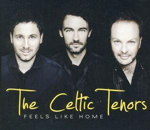 Celtic Tenors - Feels Like Domestic (Music CD)