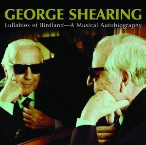 George Shearing - Lullabies of Birdland - A Lilting Autobiography