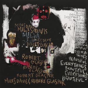 Everything's Beautiful - Davis,Miles / Glasper,Robert