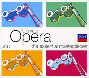 Ultimate Opera: Essential Masterpieces /  Various