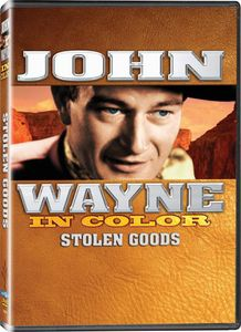 John Wayne in Color: Stolen Goods