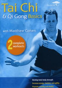 Tai Chi & Qui Gong Basics with Matthew Cohen