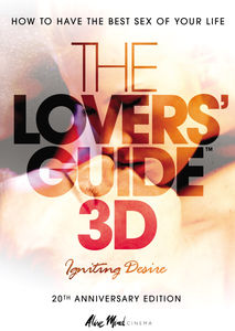 Lovers Guide 3D: Igniting Desire
