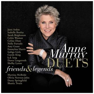 Anne Murray ~ Duets: Friends and Legends (new)