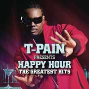 T-Pain Presents Happy Hour: The Greatest Hits , T-Pain