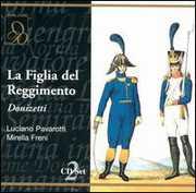 Donizetti: La Figlia del Reggimento , Luciano Pavarotti