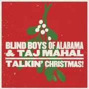 Talkin Christmas , Blind Boys of Alabama & Taj Ma