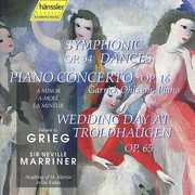 Grieg: Symphonic Dances; Piano Concerto; Wedding Day at Troldhaugen , Neville Marriner