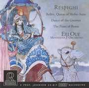 Respighi: Belkis, Queen of Sheba , Eiji Oue