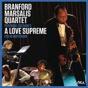 Coltrane's 'A Love Supreme' Live in Amsterdam , Branford Marsalis