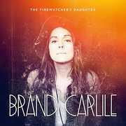 Firewatcher's Daughter , Brandi Carlile