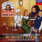 Pavarotti's Opera Made Easy: My Favorite Puccini , Luciano Pavarotti