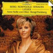 Berg, Korngold & Strauss: Lieder , Anne Sofie Von Otter