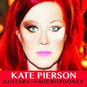 Guitars & Microphones , Kate Pierson