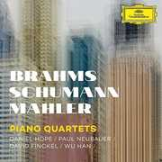 Piano Quartets - Brahms Schumann Mahler