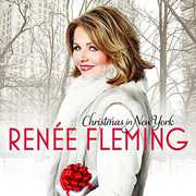Christmas in New York , Renée Fleming