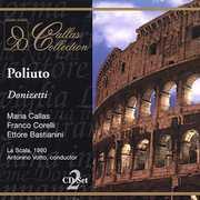 Donizetti: Poliuto , Maria Callas