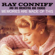 Memories Are Made of This , Ray Conniff