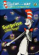 Cat in the Hat Knows a Lot About That: Surprise, Little Guys!