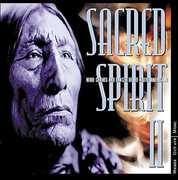 Sacred Spirit 2: More Chants & Dances of Native