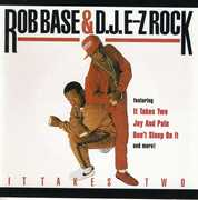 It Takes 2 , Rob / DJ E-Z Rock Base