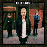 Out of the Wasteland , Lifehouse