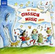 My First Classical Music Album /  Various , My First Classical Music Album / Various