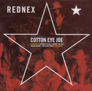 Cotton Eye Joe , Rednex